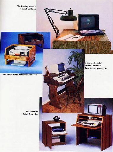 The Furniture Byte P.O. Box 1757. Longview, WA 98632 (800) 426 5301. In WA    (206) 423 7277. Smart Desk DL34   $149.00. Smart Printer Stand PL24    $119.00